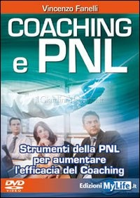 Coaching e PNL  - Vincenzo Fanelli - Coaching » Enciclopedia della PNL